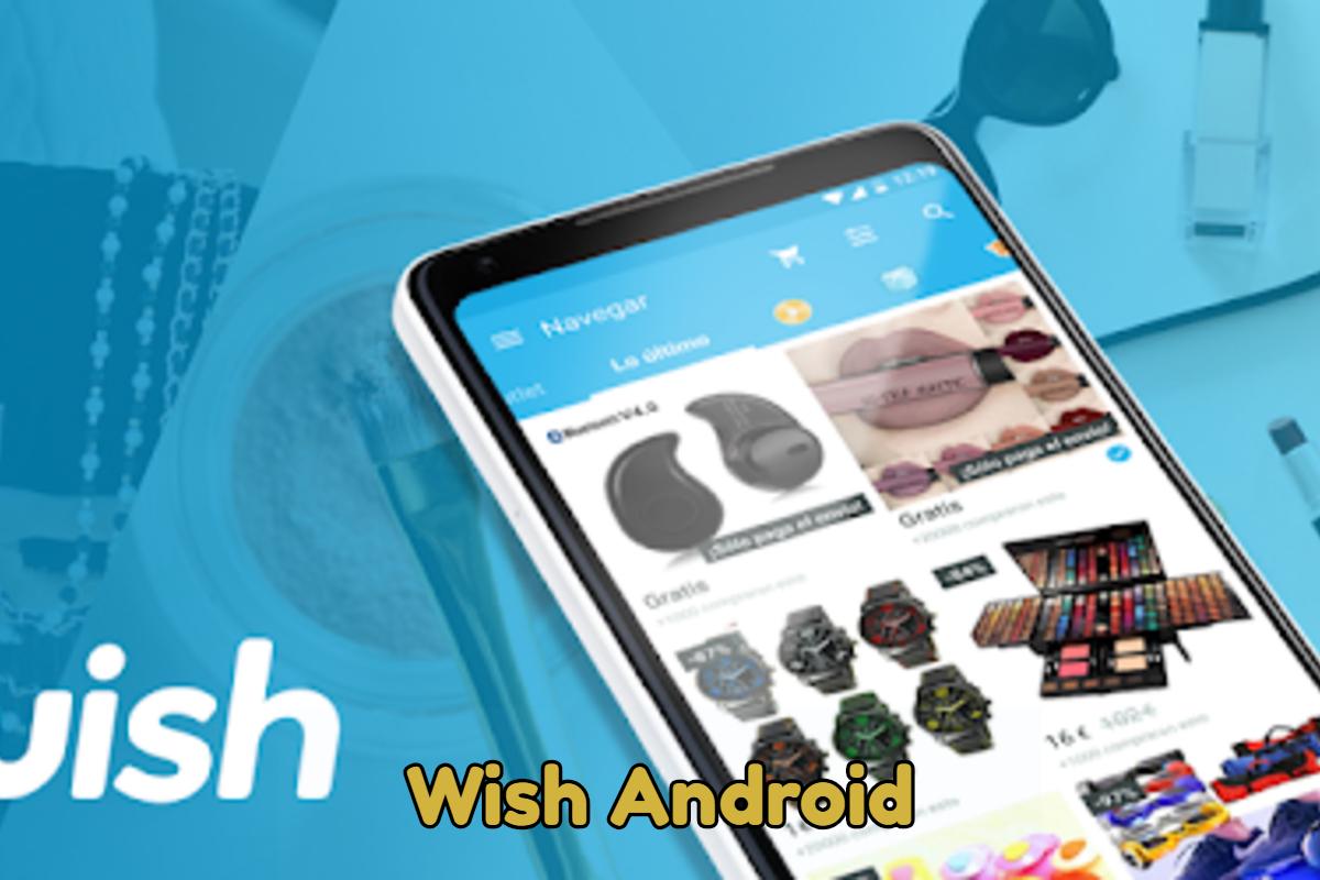 Descargar Wish para Android
